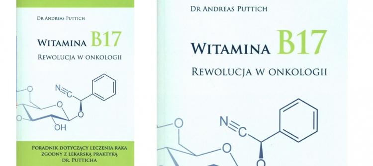 Witamina B17. Rewolucja w onkologii - Puttich Andreas